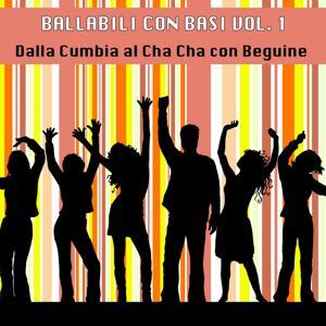 Ballabili, Vol. 1 (Con Basi, dalla cumbia al Cha Cha con Beguine)