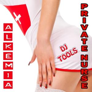 Private Nurse (Alkemia First Deep House Emergency DJ Tools Edition)