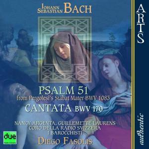 Bach: Psalm 51 from Pergolesi's Stabat Mater, BWV 1083 & Cantata, BWV 170