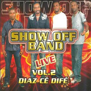 Show Off Band Live, Vol. 2 : Diaz cé difé