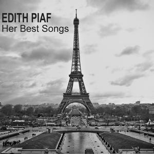 Edith Piaf (Her Best Songs)