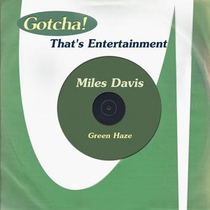 Green Haze (That's Entertainment)