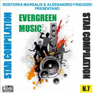 Star compilation, Vol. 7 (Rosferra marsalis & alessandro friggieri presentano evergreen music)