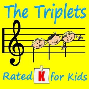 The Triplets - Rated K for Kids