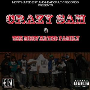 Crazy Sam & the Most Hated Family