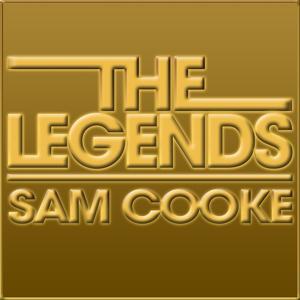 The Legends - Sam Cooke