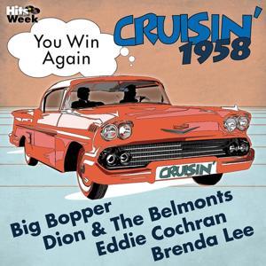 You Win Again (Cruisin' 1958)