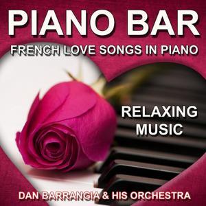 Piano Bar (French Love Songs in Piano - Relaxing Music)