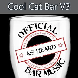 Official Bar Music: Cool Cat Bar, Vol. 3