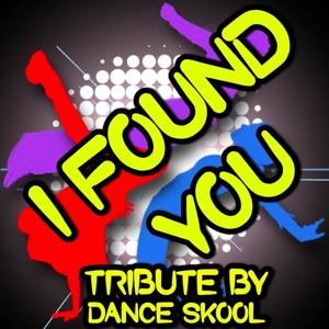 I Found You - Tribute to The Wanted