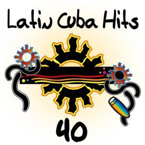 Latin Cuba Hits 40