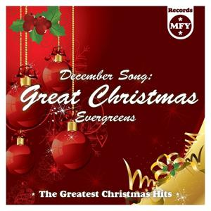December Song: Great Christmas Evergreens