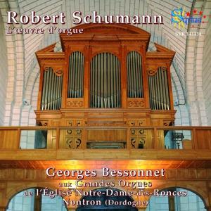Robert Schumann: L'oeuvre d'orgue