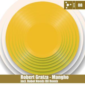 Mangho (Robot Needs Oil Remix)
