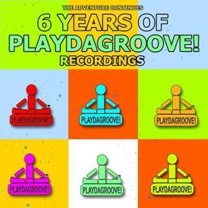 6 Years of Playdagroove! Recordings