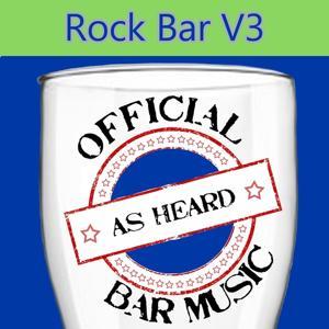 Official Bar Songs: Rock Bar, Vol. 3