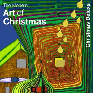 Modern Art of Christmas - Christmas Deluxe
