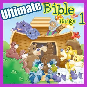 Ultimate Bible Songs 1