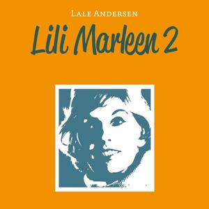 Lili Marleen 2