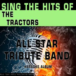 Sing the Hits of the Tractors