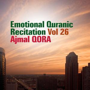Emotional Quranic Recitation, Vol. 26 (Quran - Coran - Islam)