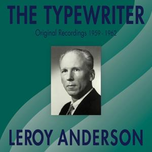 The Typewriter (Original Recordings 1959 - 1962)