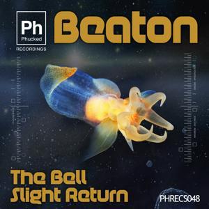 The Bell / Slight Return