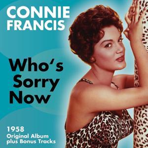 Who's Sorry Now (Original Album Plus Bonus Tracks 1958)