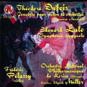 Lalo & Dubois: Concertos pour violon et orchestre & Symphonie Espagnol