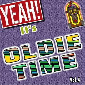 Yeah! It's Oldie Time, Vol. 4