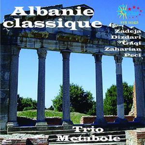 Zadeja, Dizdari, Zaharian: Albanie classique