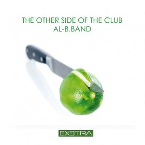 The Other Side of the Club (Hit Compilation of Dance and House Music in Acoustic & Cocktails Version)
