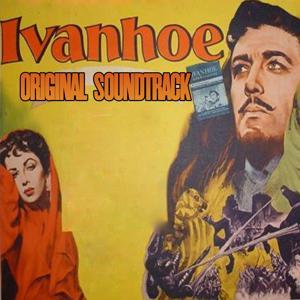 Ivanhoe (Original Soundtrack from