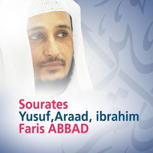 Sourates Yusuf, Araad, Ibrahim (Quran - Coran - Islam)