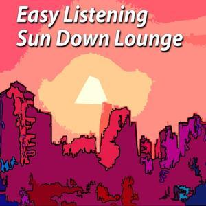 Easy Listening Sun Down Lounge (Sun Down Lounge)