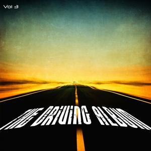 The Driving Album, Vol. 3