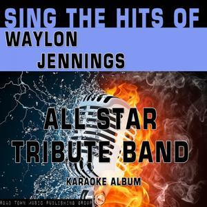 Sing the Hits of Waylon Jennings