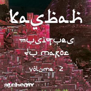 Kasbah, vol. 2 (Musiques du Maroc)