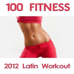 100 Fitness Latin Workout