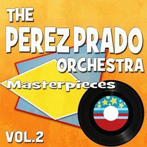 The Perez Prado Orchestra Masterpieces, Vol. 2 (Original Recordings)