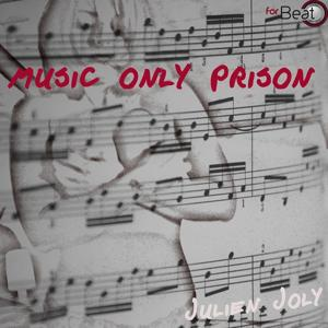 Music Only Prison
