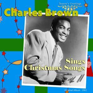 Charles Brown Sings Christmas Songs (Original Album 1961)
