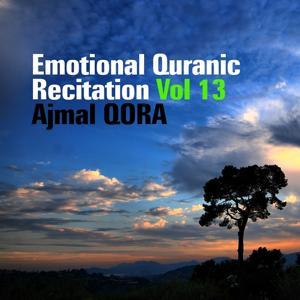Emotional Quranic Recitation, Vol. 13 (Quran - Coran - Islam)