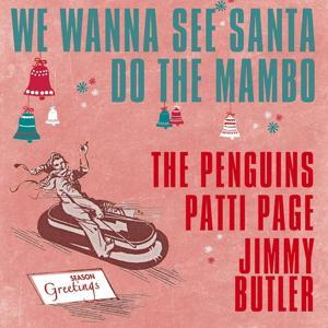 We Wanna See Santa Do the Mambo