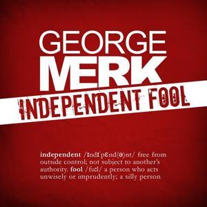 Independent Fool