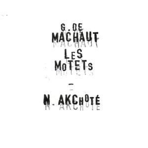 Guillaume de Machaut: Les motets, vol. 1 (Arr. for Guitar)