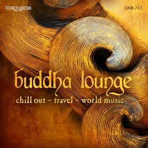 Buddha Lounge (Chillout - Travel - World Music)