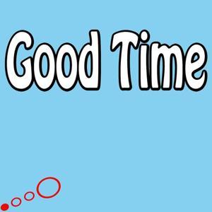 Good Time (Single Version)
