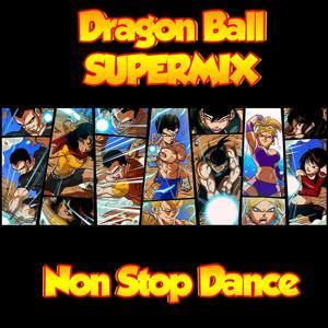 Dragon Ball Supermix (Non Stop Dance)