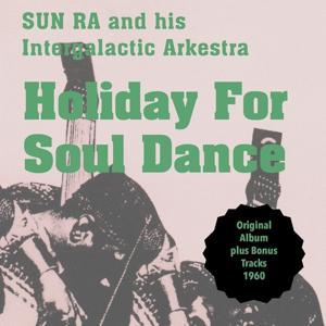Holiday for Soul Dance (Original Album Plus Bonus Tracks 1960)